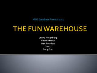 THE FUN WAREHOUSE