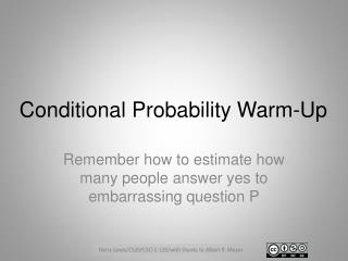 Conditional Probability Warm-Up
