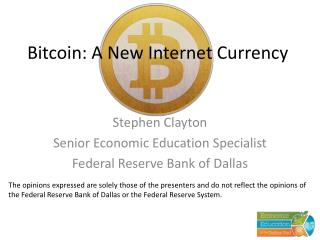 Bitcoin: A New Internet Currency