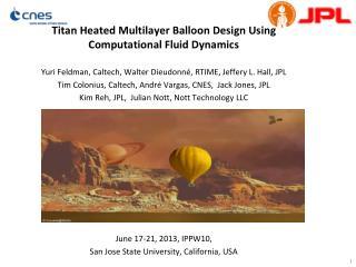 Titan Heated Multilayer Balloon Design Using Computational Fluid  Dynamics