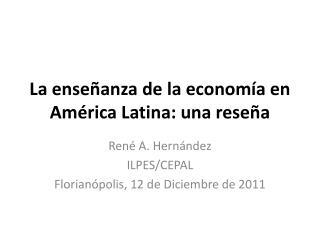 La enseñanza de la economía en América Latina: una reseña