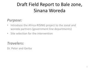 Draft Field Report to Bale zone, Sinana Woreda