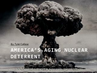 America's Aging Nuclear Deterrent