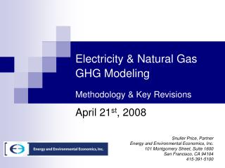 Electricity  Natural Gas GHG Modeling   Methodology  Key Revisions
