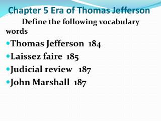 Chapter 5 Era of Thomas Jefferson