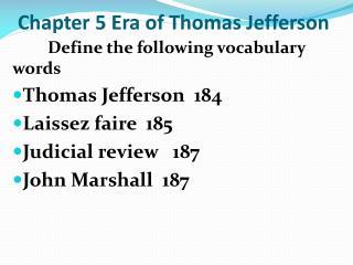 Chapter 5 Era of Thomas Jefferson