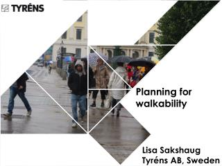 Planning for  walkability