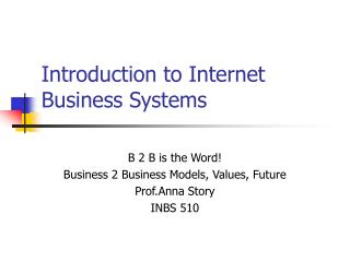 Introduction to Internet Business Systems