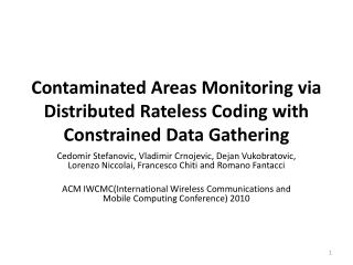 Contaminated Areas Monitoring via Distributed  Rateless  Coding  with Constrained Data Gathering