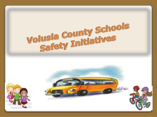 Volusia County Schools Safety Initiatives