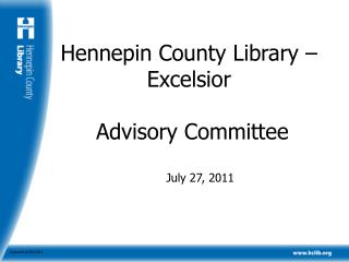 Hennepin County Library – Excelsior    Advisory Committee