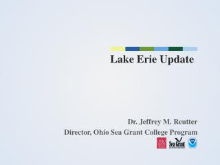 L ake Erie Update