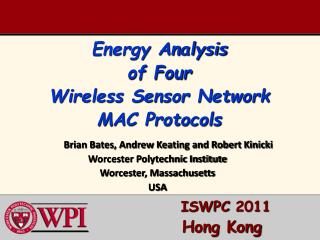 Energy Analysis of Four Wireless Sensor Network MAC Protocols