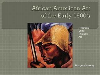 African American Art of the Early 1900�s