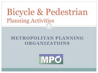 Bicycle & Pedestrian  Planning Activities