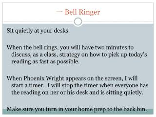 ? Bell Ringer