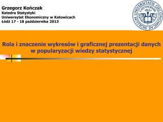 Rola i znaczenie wykresów i graficznej prezentacji danych w popularyzacji wiedzy statystycznej