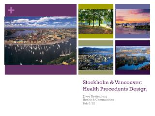 Stockholm & Vancouver: Health Precedents Design