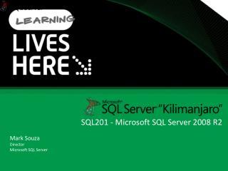 SQL201 - Microsoft SQL Server 2008 R2
