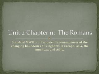 Unit 2 Chapter 11:  The Romans