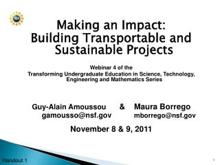 Making an Impact:  Building Transportable and Sustainable Projects Webinar 4 of the