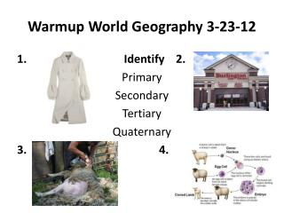 Warmup  World Geography  3-23-12