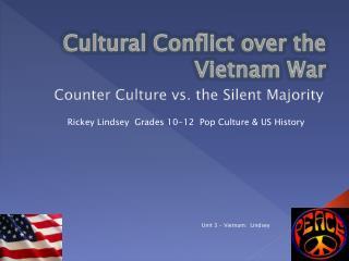 Cultural Conflict over the Vietnam War