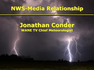 NWS-Media Relationship