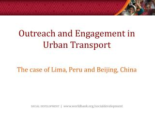 Outreach and Engagement in Urban Transport