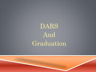 DARS And Graduation