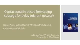 Contact quality based forwarding strategy for delay tolerant network