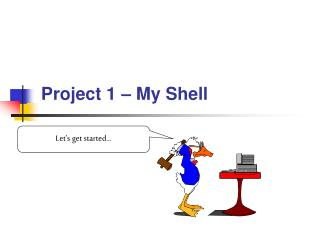 Project 1  – My Shell