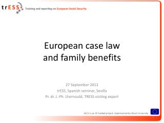 European  case  law and  family benefits