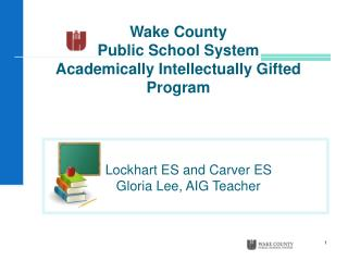Wake County Public School System Academically Intellectually  Gifted Program