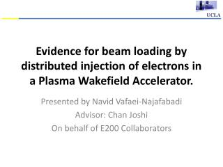 Evidence for beam loading by distributed injection of electrons in a Plasma Wakefield Accelerator.