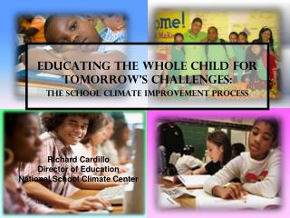 Educating the whole child for tomorrow's challenges: the school climate improvement Process