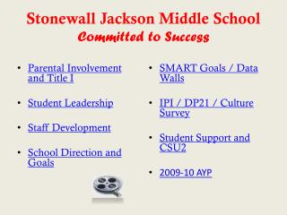 Stonewall Jackson Middle School Committed to Success
