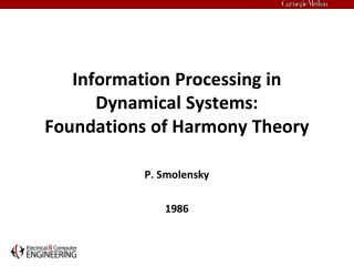 Information Processing in Dynamical Systems:  Foundations of Harmony Theory