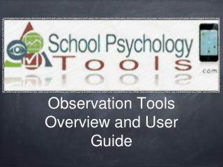Observation Tools Overview and User Guide