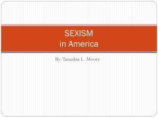 SEXISM  in America