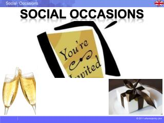 Social occasions