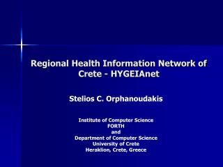 Regional Health Information Network of Crete - HYGEIAnet ppt