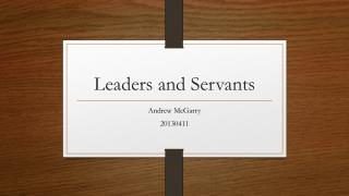 Leaders and Servants