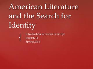 American Literature and the Search for Identity