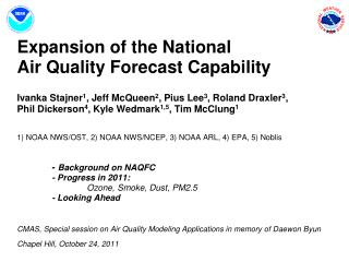 National Air Quality Forecast Capability Current and Planned Capabilities, 10/11