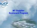 M7 Supplier Scorecard Program
