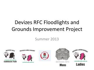 Devizes RFC Floodlights and Grounds Improvement Project
