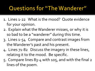 """Questions for """"The Wanderer"""""""