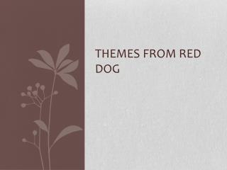 Themes from Red Dog