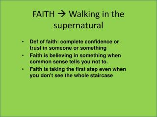 FAITH  ? Walking in the supernatural